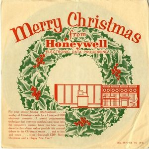 Merry Christmas from Honeywell Electronic Data Processing, 1964. Collection of the Computer History Museum, 102651526.