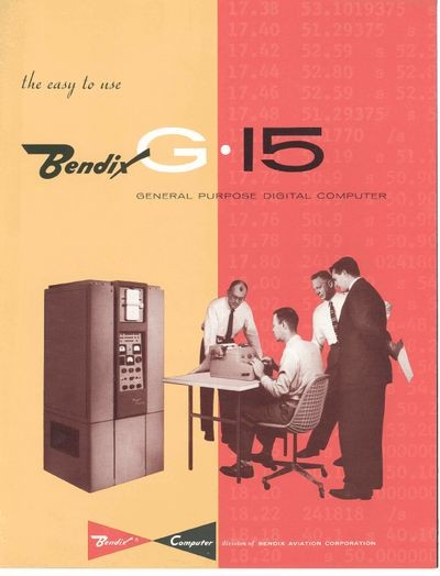 The Easy to Use Bendix G-15 General Purpose Digital Computer