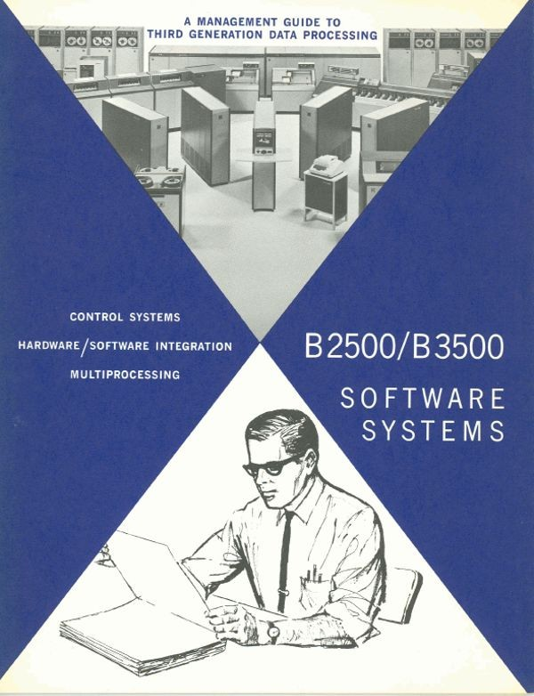 A Management Guide to Third Generation Data Processing: B2500/B3500   Software Systems