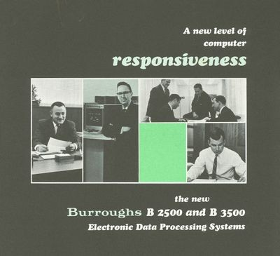 A New Level of Computer Responsiveness. The New Burroughs B 2500 and B   3500 Electronic Data Processing Systems.