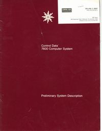 Control Data 7600 Computer System: Preliminary System Description