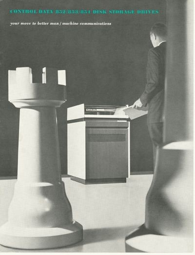 Control Data 852/853/854 Disk Storage Drives: your move to better   man/machine communications