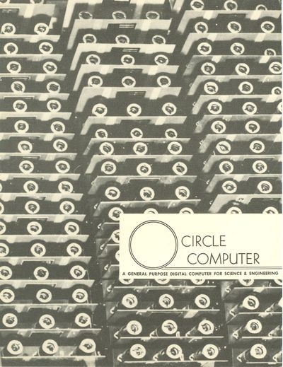 Circle Computer: A General-purpose Digital Computer for Science &   Engineering.