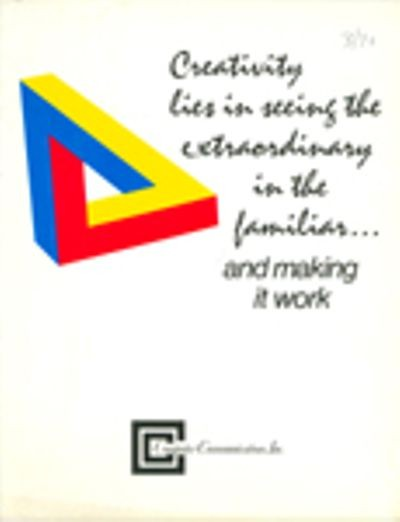 Computer Communications, Inc.: Creativity Lies in Seeing the   Extraordinary in the Familiar... and Making It Work