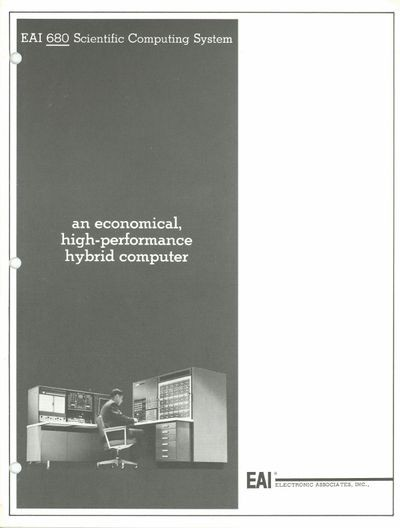 EAI 680 Scientific Computing System: An Economical, High-Performance   Hybrid Computer
