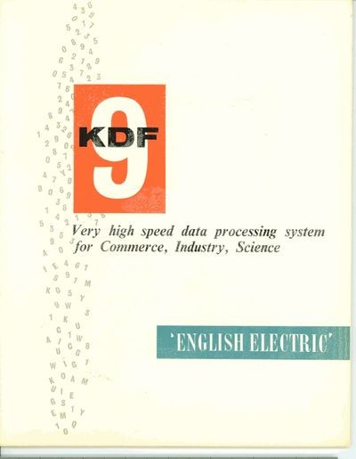 KDF9: Very High Speed Data Processing System for Commerce, Industry,   Science