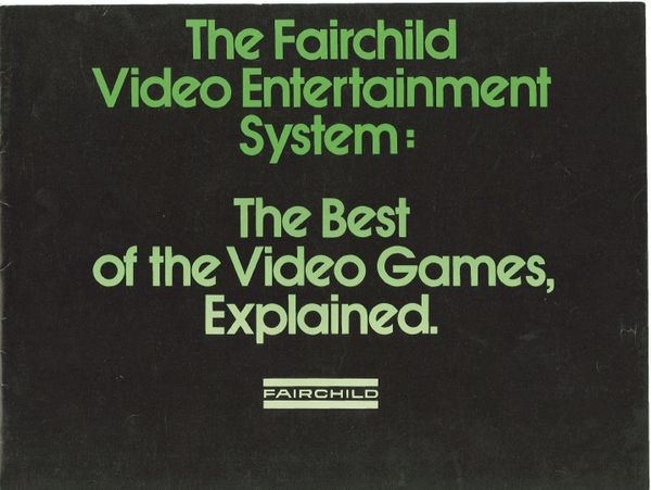 The Fairchild Video Entertainment System: The Best of the Video Games,   Explained