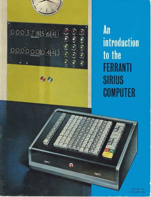 An introduction to the Ferranti Sirius computer