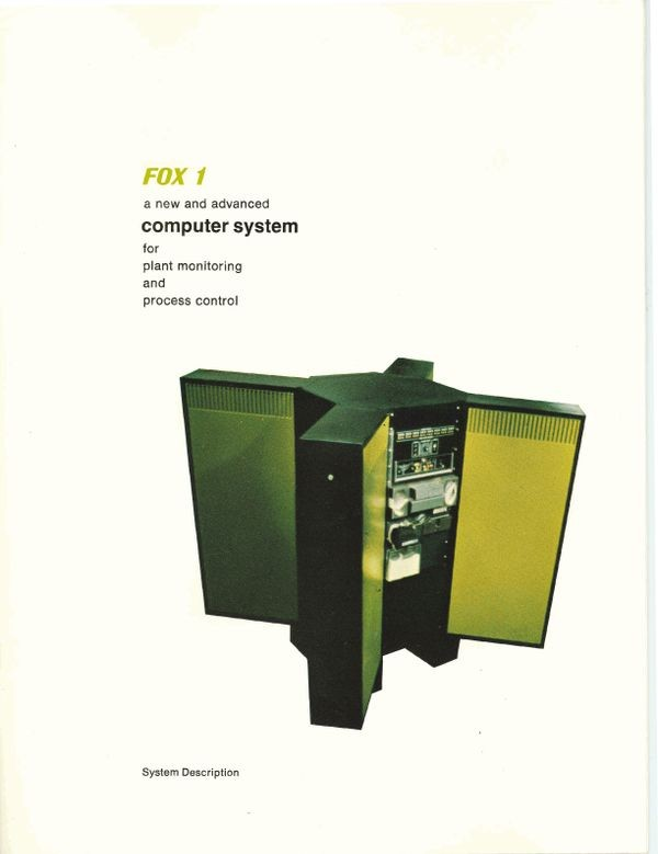 FOX 1 A New and Advanced Computer System for Plant Monitoring and Process ControlCreator Foxboro - Selling the Computer Revolution - Computer History Museum - ?