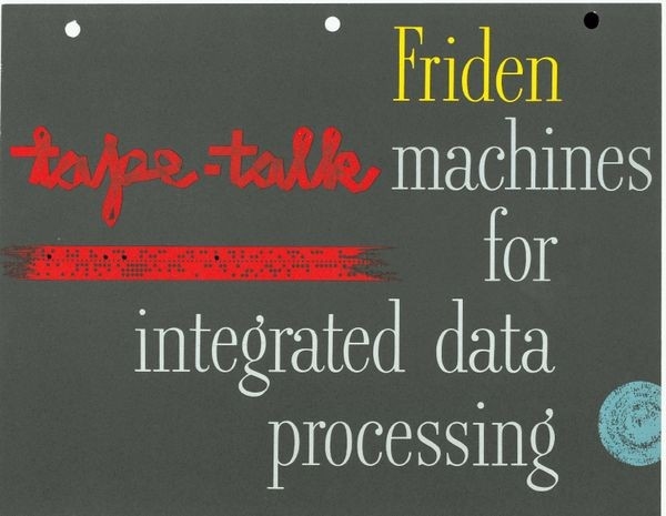 Friden Machines for Integrated Data Processing: Tape Talk