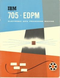 IBM 705 EDPM Electronic Data Processing Machine