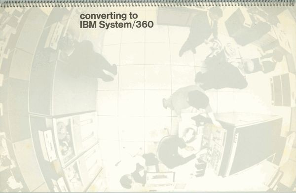 Converting to the IBM System/360