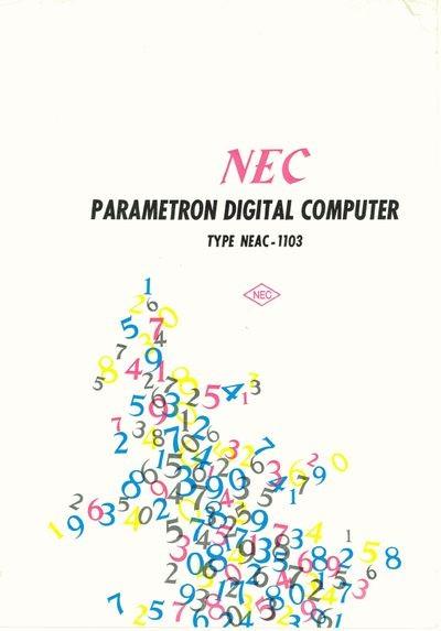 NEC Parametron Digital Computer: Type NEAC-1103