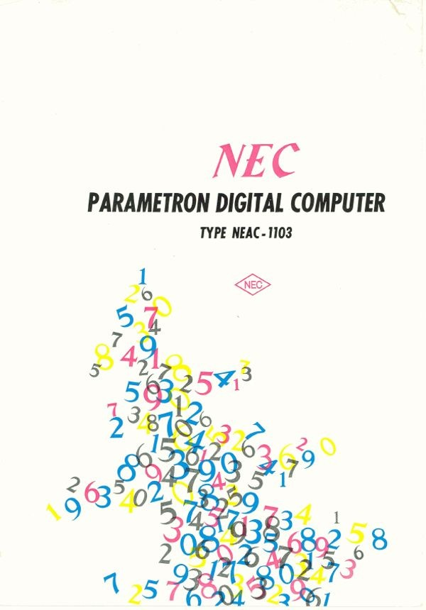 NEC Parametron Digital Computer: Type NEAC-1103 - Selling the Computer Revolution - Computer History Museum - 웹