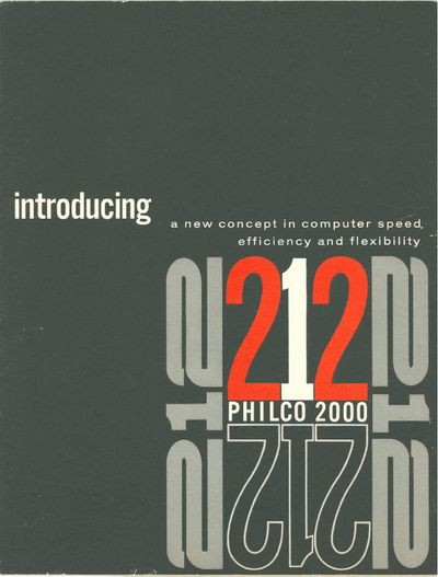 Introducing a New Concept in Computer Speed, Efficiency and Flexibility:   Philco 212