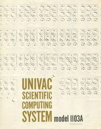 Univac Scientific Computing System Model 1103A