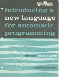 Introducing a New Language for Automatic Programming Univac Flow-Matic