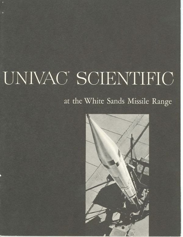 UNIVAC Scientific at the White Sands Missile Range