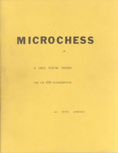 Microchess: A Chess Playing Program for the 6502 Microcomputer