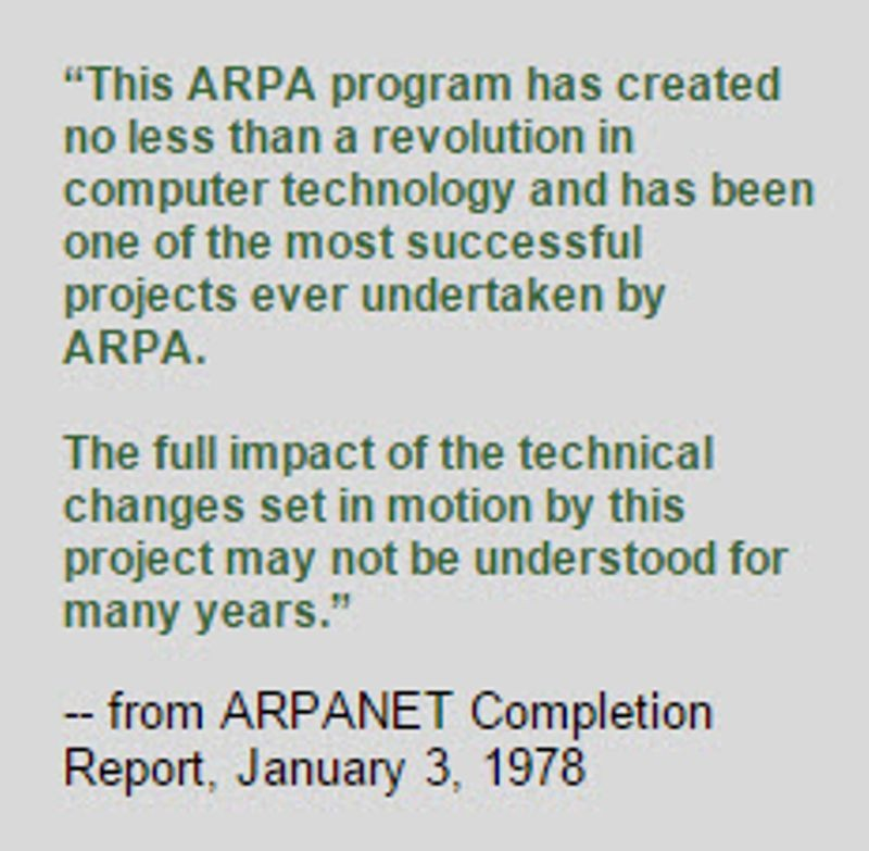 - from ARPANET Completion Report, January 3, 1978