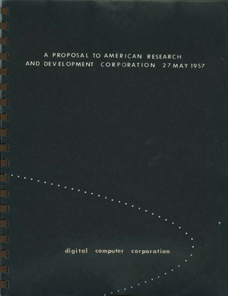 A proposal to American Research and Development Corporation 27 May 1957