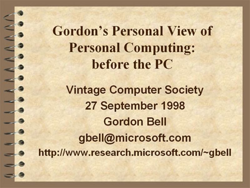 Gordon's personal view of personal computing before the PC