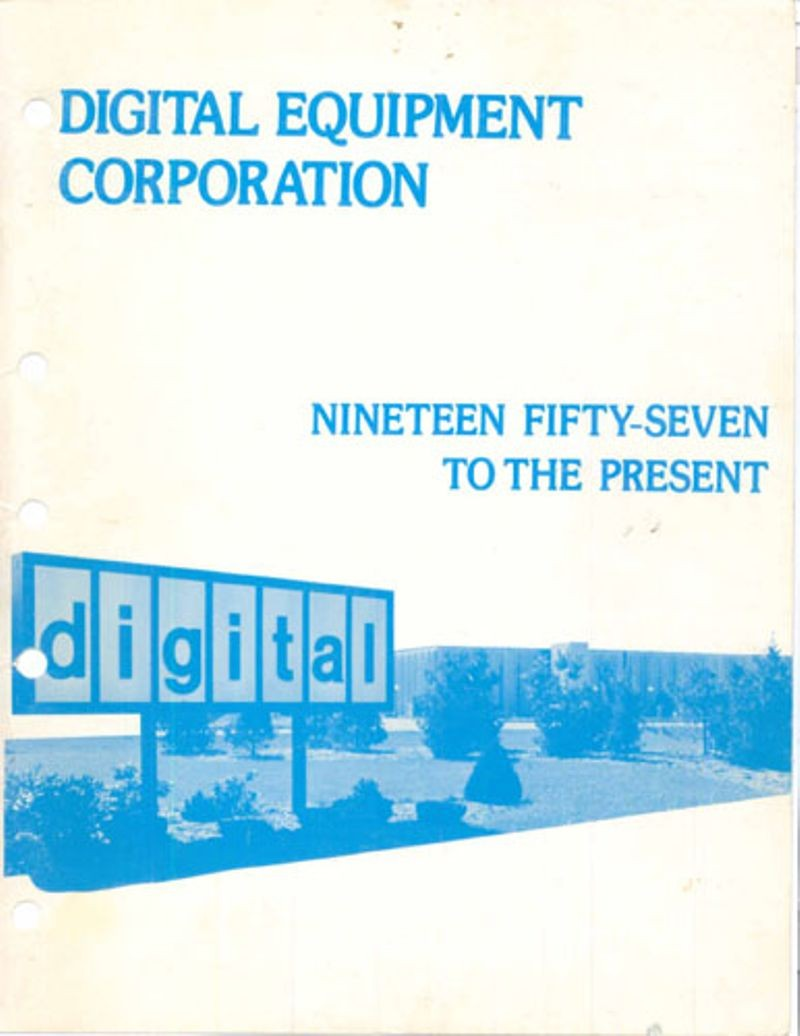 Digital Equipment Corporation: nineteen fifty-seven to the present